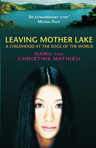 9780349117584: Leaving Mother Lake: A Girlhood at the edge of the World