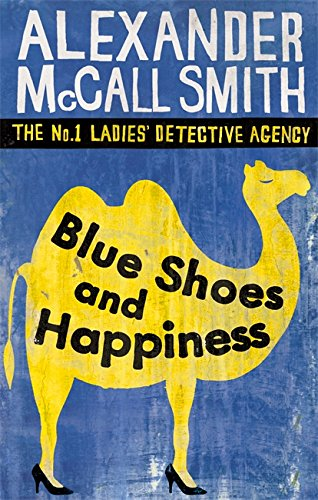 9780349117720: Blue Shoes And Happiness (No. 1 Ladies' Detective Agency)