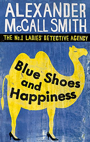 9780349117720: BLUE SHOES AND HAPPINESS: THE NO. 1 LADIES DETECTIVE AGENCE VOLUME 7 (NO. 1 LADIES' DETECTIVE AGENCY)