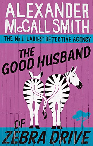 9780349117737: The Good Husband Of Zebra Drive (The No. 1 Ladies' Detective Agency) Book 8