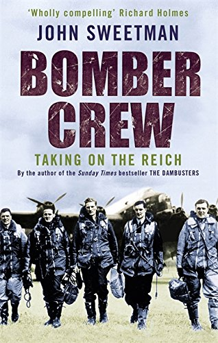 9780349117966: Bomber Crew: Taking on the Reich