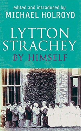 9780349118123: Lytton Strachey by Himself