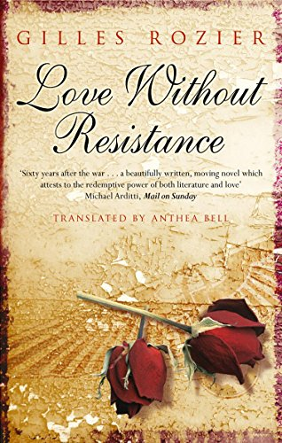 9780349118550: Love Without Resistance
