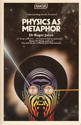 9780349118581: Physics as Metaphor (Abacus Books)