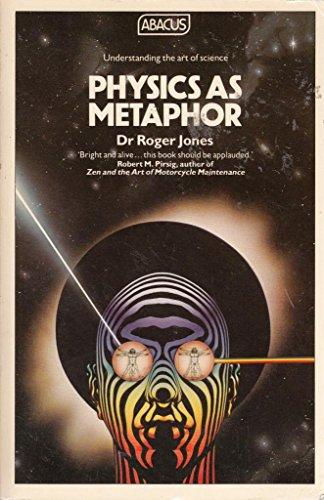 9780349118581: Physics as Metaphor