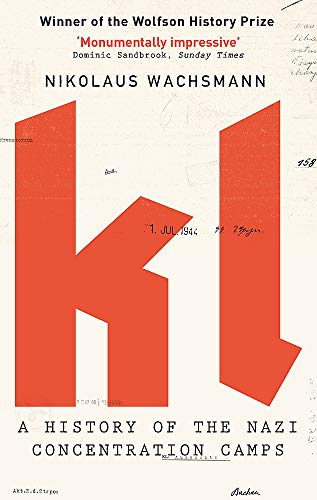 9780349118666: KL: A History of the Nazi Concentration Camps