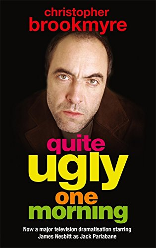 9780349118772: Quite Ugly One Morning (Jack Parlabane)