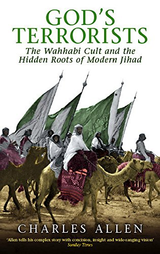 9780349118796: God's Terrorists: The Wahhabi Cult and the Hidden Roots of Modern Jihad