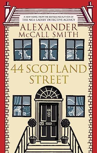 9780349118970: 44 Scotland Street. Alexander McCall Smith