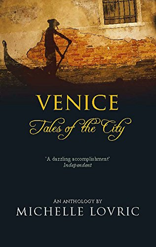 Venice Tales of the City: Michelle Lovric