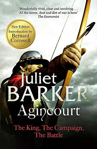 9780349119182: Agincourt: The King; the Campaign; the Battle