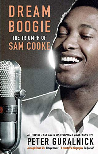 9780349119489: Dream Boogie: The Triumph of Sam Cooke