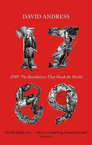 9780349119588: 1789: The Revolutions that Shook the World