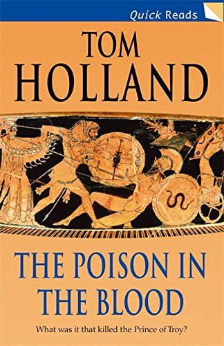 The Poison In The Blood (Quick Reads): Holland, Tom