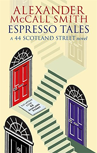 9780349119700: Espresso Tales: the Latest From 44 Scotland Street