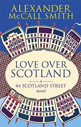 9780349119717: Love Over Scotland (44 Scotland Street)
