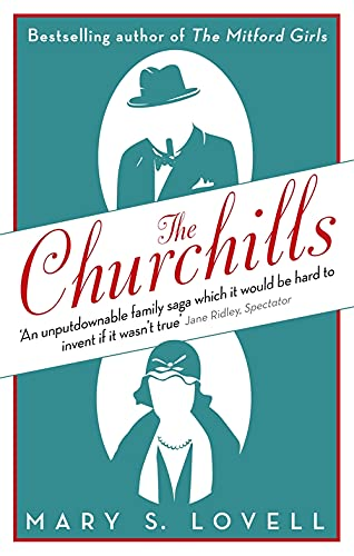9780349119786: The Churchills: A Family at the Heart of History - from the Duke of Marlborough to Winston Churchill