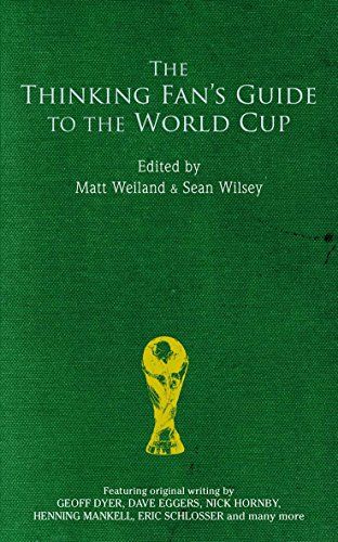 9780349119861: The Thinking Fan's Guide to the World Cup