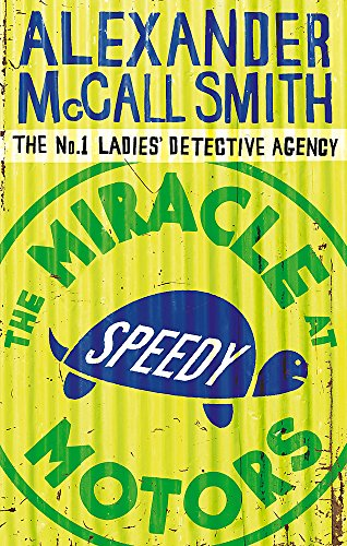 9780349119953: The Miracle At Speedy Motors (No. 1 Ladies' Detective Agency)