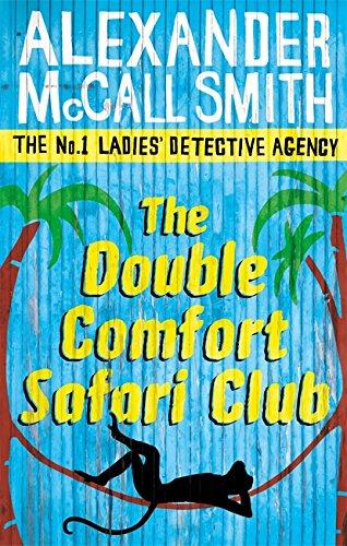 9780349119991: The Double Comfort Safari Club: 11 (No. 1 Ladies' Detective Agency) Book 11: The No.1 Ladies Detective Agency, Book 11