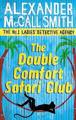 9780349119991: The Double Comfort Safari Club (No. 1 Ladies Detective Agency)