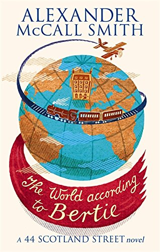 9780349120539: The World According To Bertie