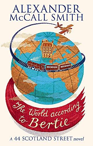 9780349120539: The World According To Bertie (44 Scotland Street)