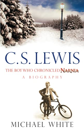 9780349120683: C.S. Lewis: The Boy Who Chronicled Narnia