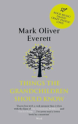 9780349120843: Things The Grandchildren Should Know