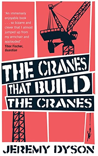 9780349120966: The Cranes That Build the Cranes