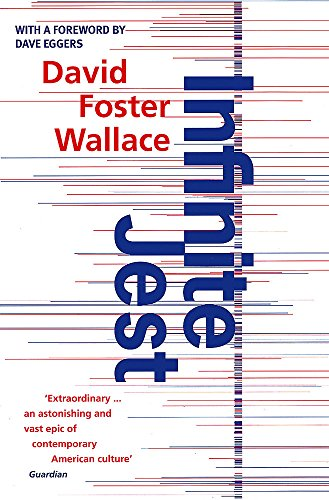 Infinite Jest: Foster Wallace, David
