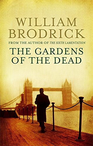 The Gardens Of The Dead (Father Anselm Novels): Brodrick, William