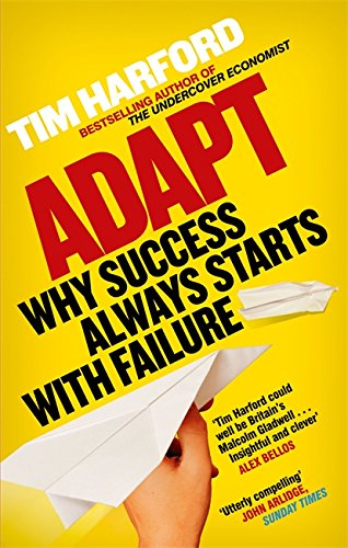 9780349121512: Adapt: Why Success Always Starts with Failure