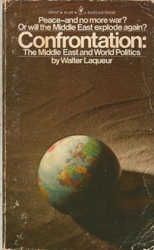 Confrontation: The Middle East War and Wold Politics