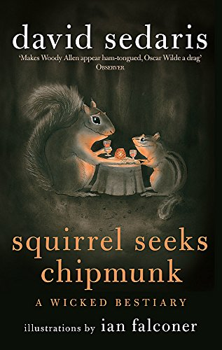 9780349121932: Squirrel Seeks Chipmunk: A Wicked Bestiary
