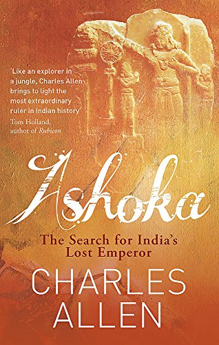 9780349122380: Ashoka: The Search for India's Lost Emperor