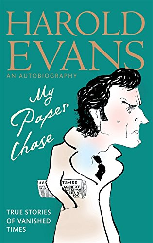 9780349122458: My Paper Chase: True Stories of Vanished Times: An Autobiography
