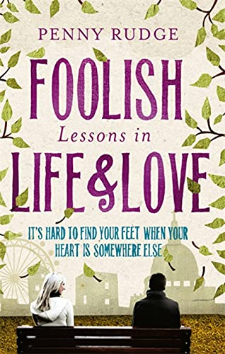 9780349122472: Foolish Lessons In Life And Love