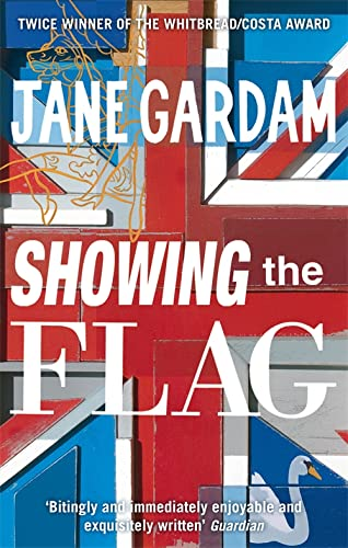 9780349122540: Showing The Flag