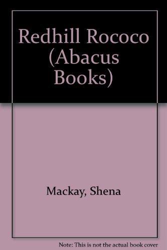 9780349122717: Redhill Rococo (Abacus Books)