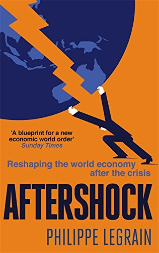 9780349122755: Aftershock: Reshaping the World Economy After the Crisis