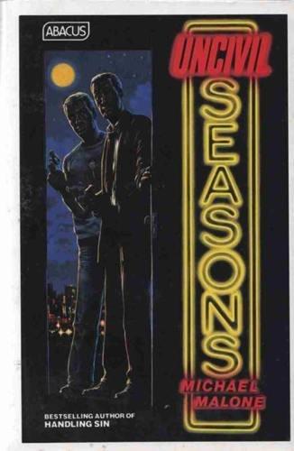 9780349122984: Uncivil Seasons (Abacus Books)
