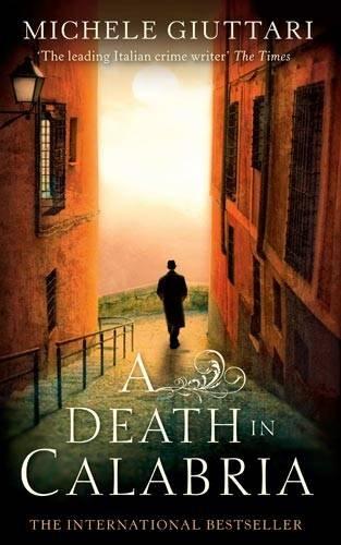 9780349123080: A Death In Calabria (Michele Ferrara)