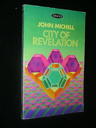 9780349123202: City of Revelation: On the Proportion and Symbolic Numbers of the Cosmic Temple