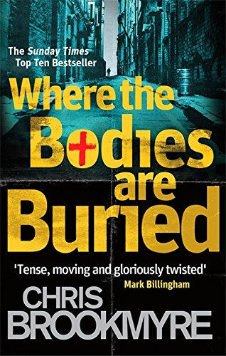 9780349123356: Where the Bodies Are Buried. Christopher Brookmyre (Jasmine Sharp)