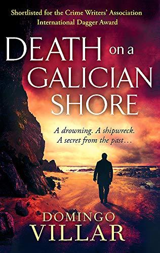 9780349123424: Death On A Galician Shore