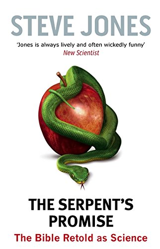 9780349123486: The Serpent's Promise: The Bible Retold as Science