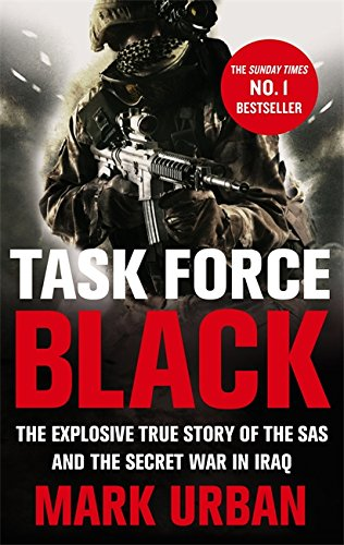 9780349123554: Task Force Black: The explosive true story of the SAS and the secret war in Iraq