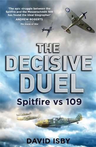 The Decisive Duel - Spitfire vs 109