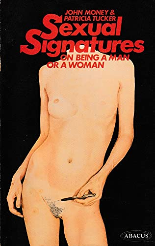 9780349123813: Sexual Signatures: On Being a Man or a Woman (Abacus Books)